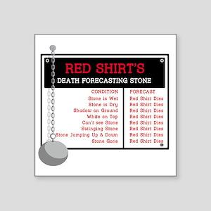 """redshirtforecastingstone Square Sticker 3"""" x 3"""""""