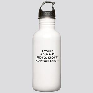 IF YOURE A DUMBASS Water Bottle