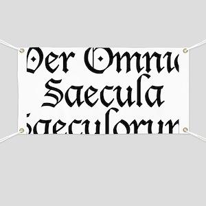 Per_Omnia_Saecula_Saeculorum Banner