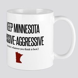 Keep Minnesota Passive-Aggresive Mugs