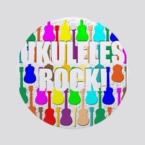 ukulele rocks uke ukuleles ukes Round Ornament