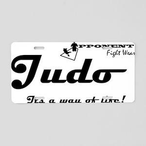 judo way of life Aluminum License Plate