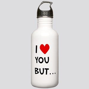I Love You But.. Stainless Water Bottle 1.0L