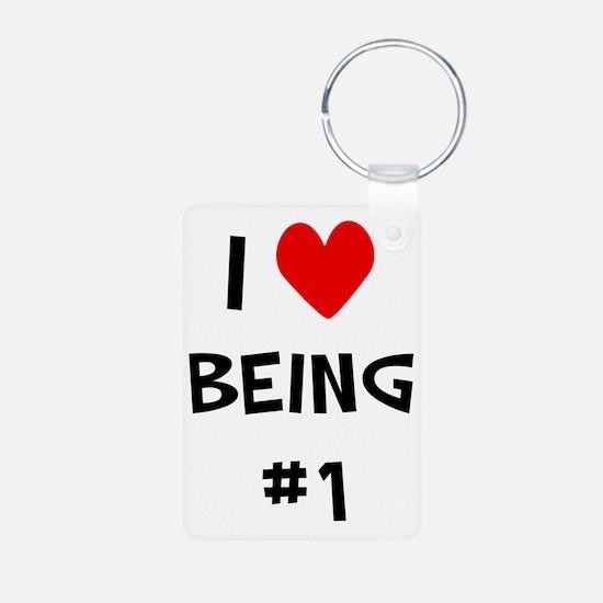 I love being #1 Keychains