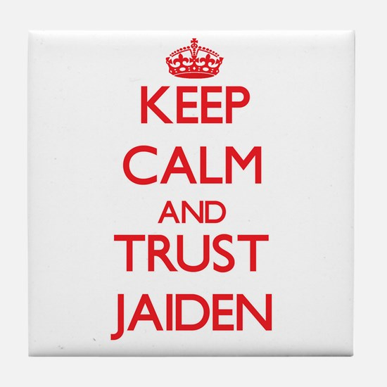 Keep Calm and TRUST Jaiden Tile Coaster
