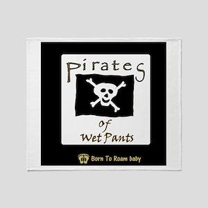Pirates of Wet Pants! Throw Blanket