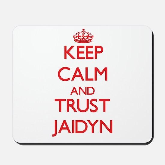 Keep Calm and TRUST Jaidyn Mousepad