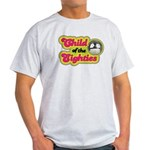 Child of the 80s Light T-Shirt