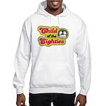 Child of the 80s Hooded Sweatshirt