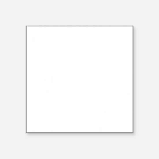 """JUST FOR TODAY WHITE Square Sticker 3"""" x 3"""""""