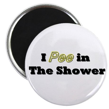 "I PEE IN THE SHOWER 2.25"" Magnet (10 pack)"
