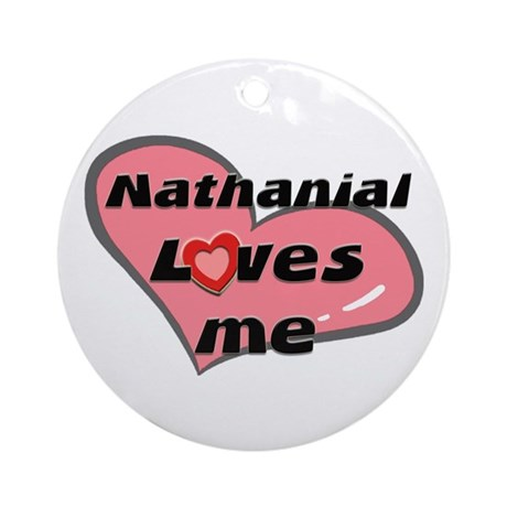 nathanial loves me Ornament (Round)