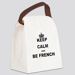 KEEP CALM AND BE FRENCH Canvas Lunch Bag