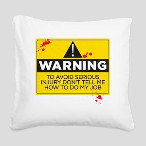 AVOIDINJURY copy Square Canvas Pillow