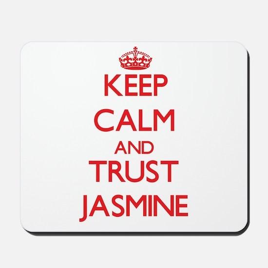 Keep Calm and TRUST Jasmine Mousepad