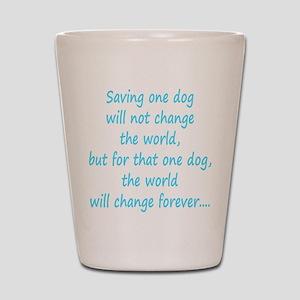 Save dog aqua Shot Glass