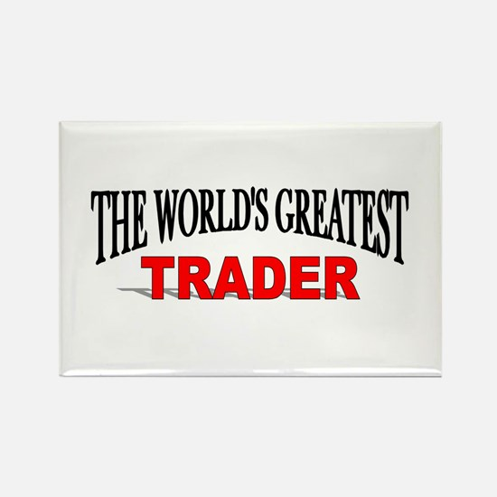 """The World's Greatest Trader"" Rectangle Magnet"