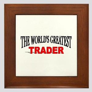 """The World's Greatest Trader"" Framed Tile"
