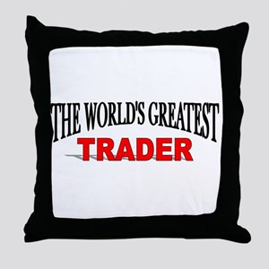 """""""The World's Greatest Trader"""" Throw Pillow"""