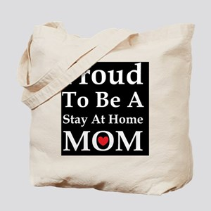 Proud to be a stay at home Tote Bag