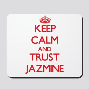 Keep Calm and TRUST Jazmine Mousepad