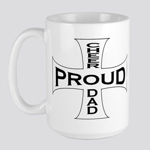 Proud Cheer Dad Large Mug