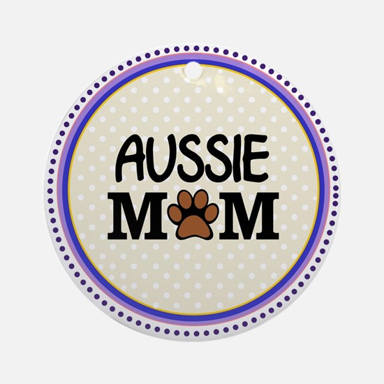 Aussie Dog Mom Ornament (Round)