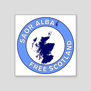 "Saor Alba Free Scotland Square Sticker 3"" x 3"""