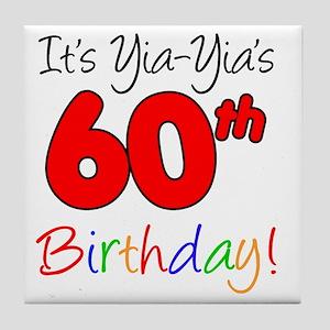 Yia-Yias 60th Birthday Tile Coaster