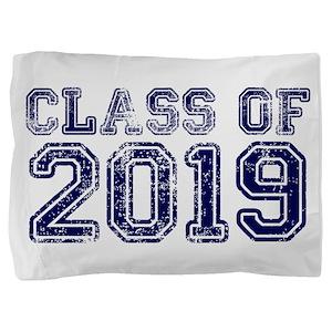 Class of 2019 Pillow Sham