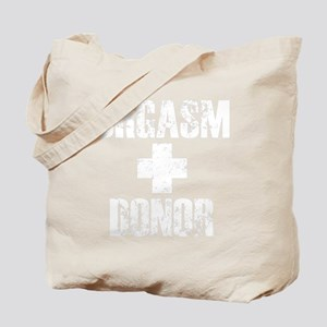 OrgasmDonor-Black Tote Bag