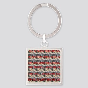MY SON IS A GIFT FROM GOD Square Keychain