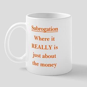 REALLY about the $  Mug