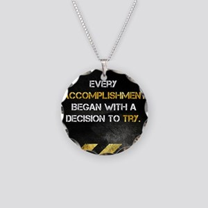 Decision to Try Necklace Circle Charm