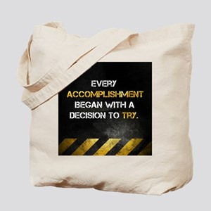 Decision to Try Tote Bag