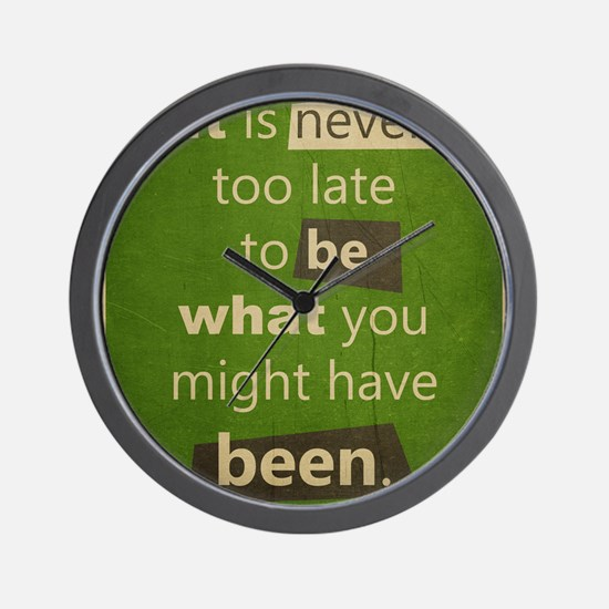 Never too Late Wall Clock