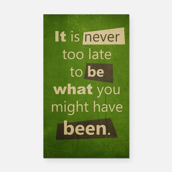Never too Late Rectangle Car Magnet