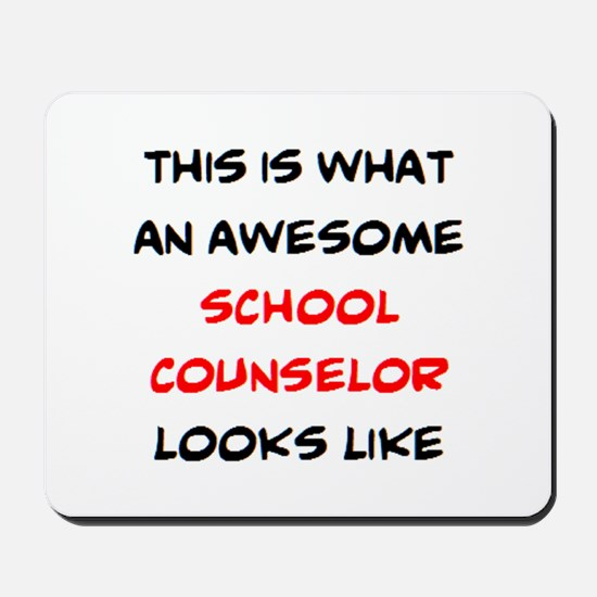 awesome school counselor Mousepad