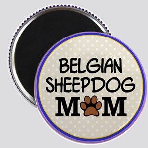 Belgian Sheepdog Mom Magnets