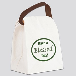 Have a Blessed Day Canvas Lunch Bag