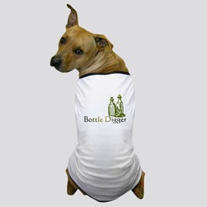 Bottle Digger Dog T-Shirt