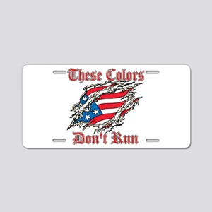 These Colors Dont Run Aluminum License Plate