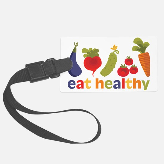 Eat Healthy Luggage Tag