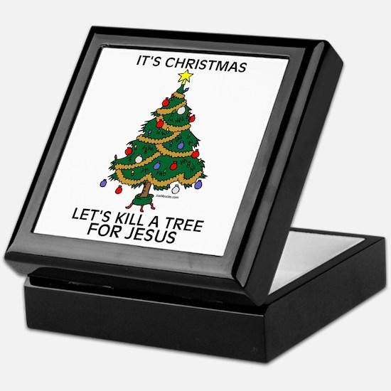 Kill A Tree For Jesus Keepsake Box