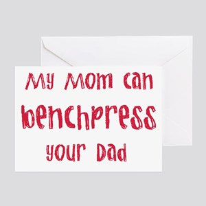 My mom can benchpress Greeting Cards (Pk of 10)