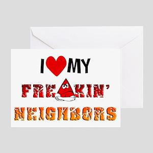 I (heart) My Neighbors Greeting Card