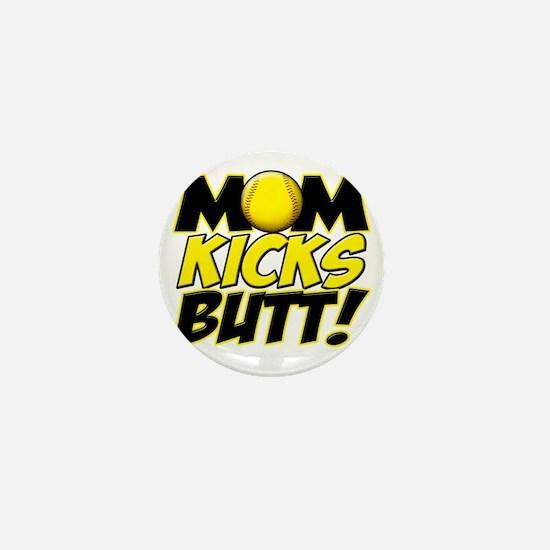 Mom Kicks Butt copy Mini Button