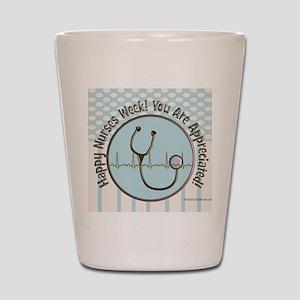 CP happy nurses week chocolate blue Shot Glass