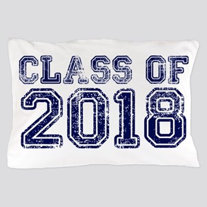 Class of 2018 Pillow Case