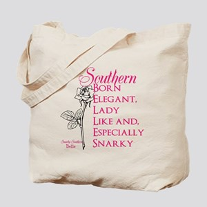 Snarky Southern Belle Tote Bag